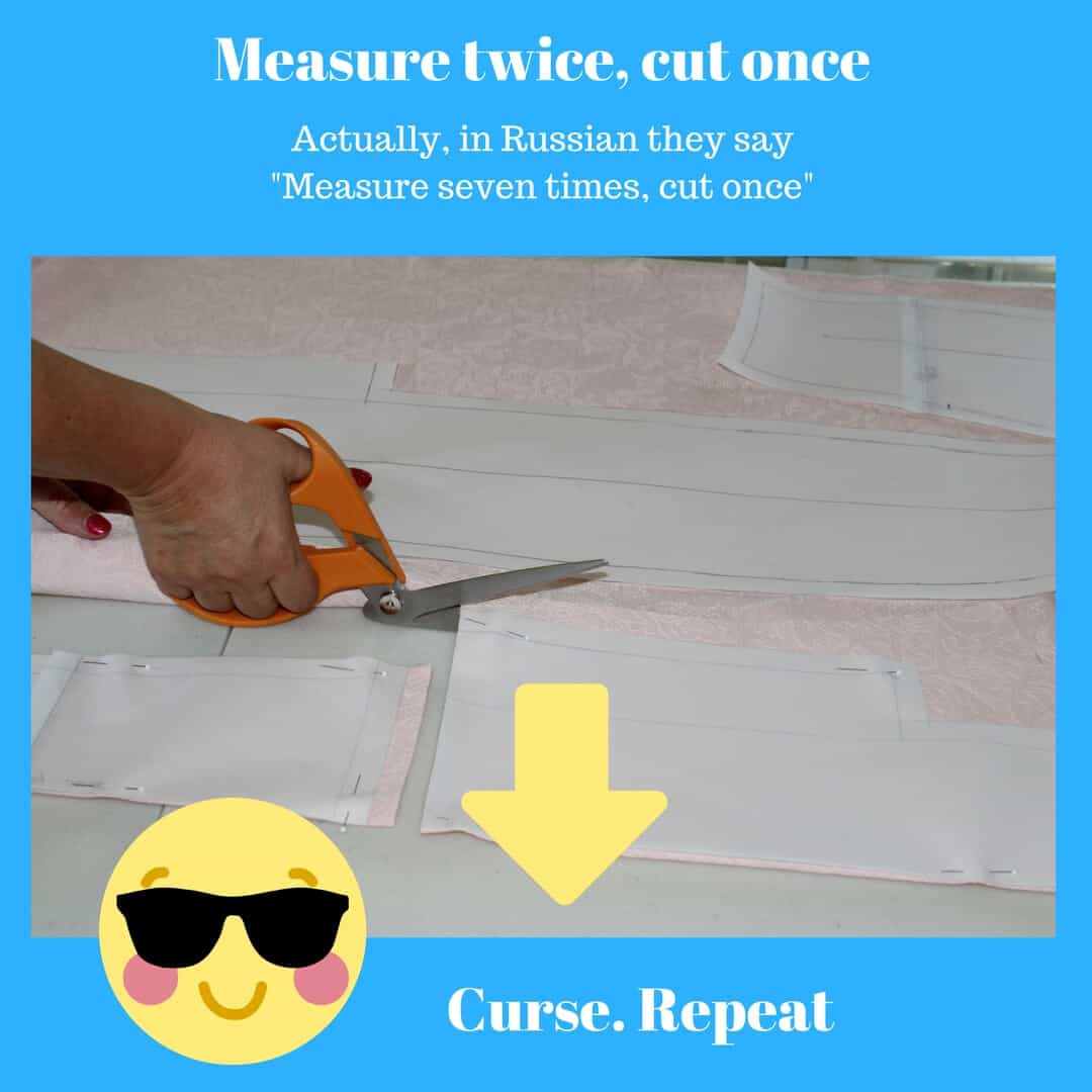 Measure twice, cut once