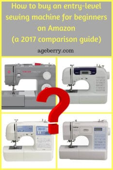How to buy an entry-level sewing machine for beginners on Amazon (a 2017 comparison guide)