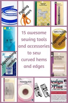 In this guide I will tell you which sewing tools and accessories will definitely be needed for sewing curved hems and edges. I will not describe all common sewing tools and notions you already have like sewing machines, needles, threads, scissors, etc. I will share only those tools that, in my opinion, can be useful to sew curved hems, that can make sewing easier and more enjoyable and your projects look more professional.