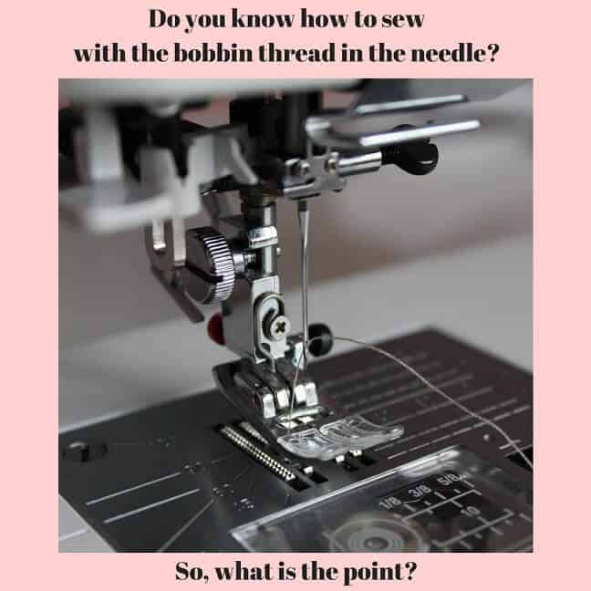 sew with only bobbin thread