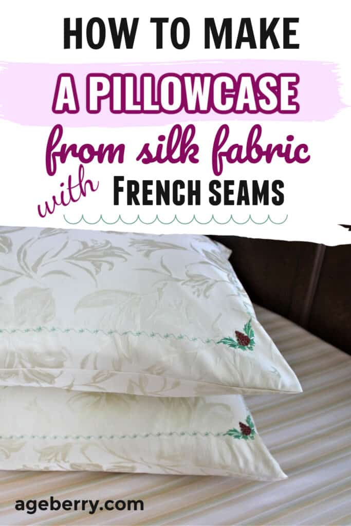 Sewing tutorial on making a pillowcase from natural silk fabric
