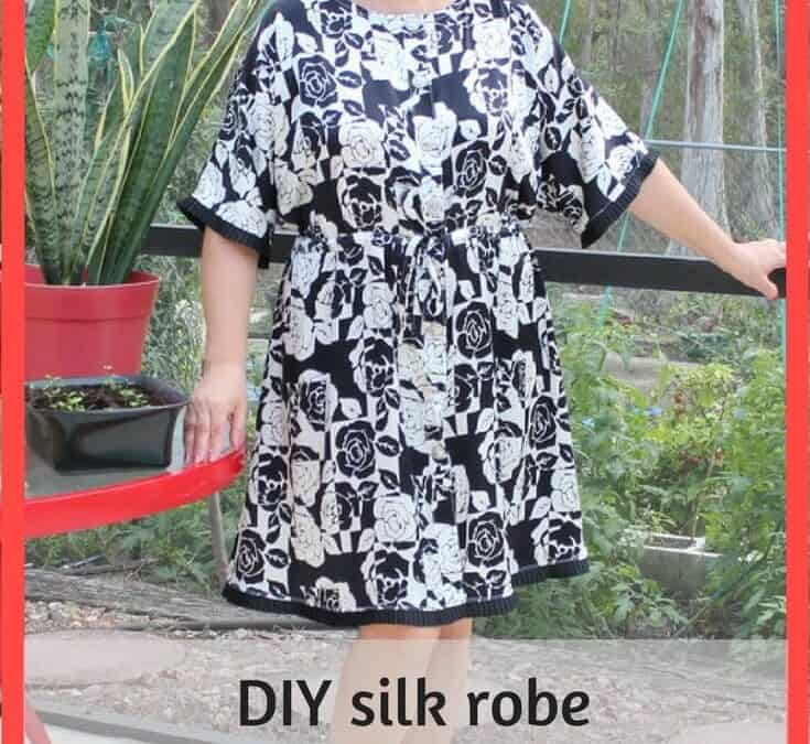 Easy sewing projects: DIY silk robe without a pattern