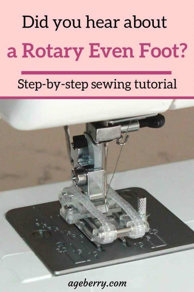 Rotary even foot tutorial