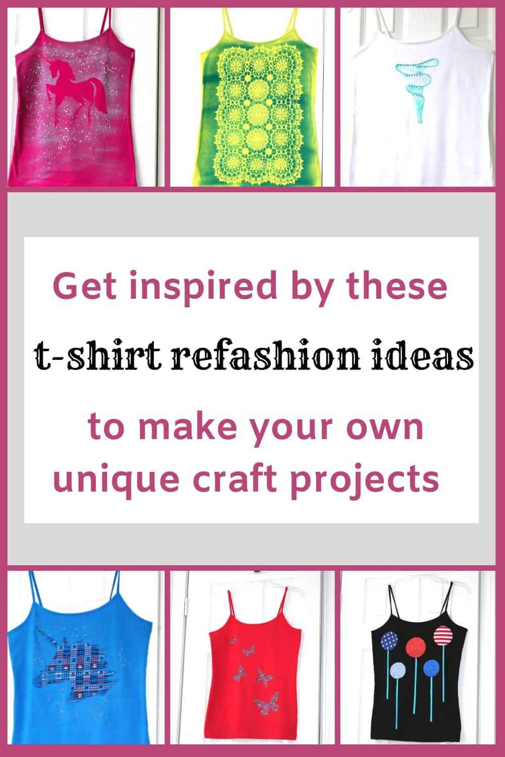 6 t-shirt refashioning ideas pin for Pinterest