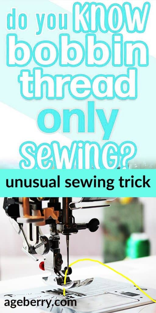 Sewing with only bobbin thread