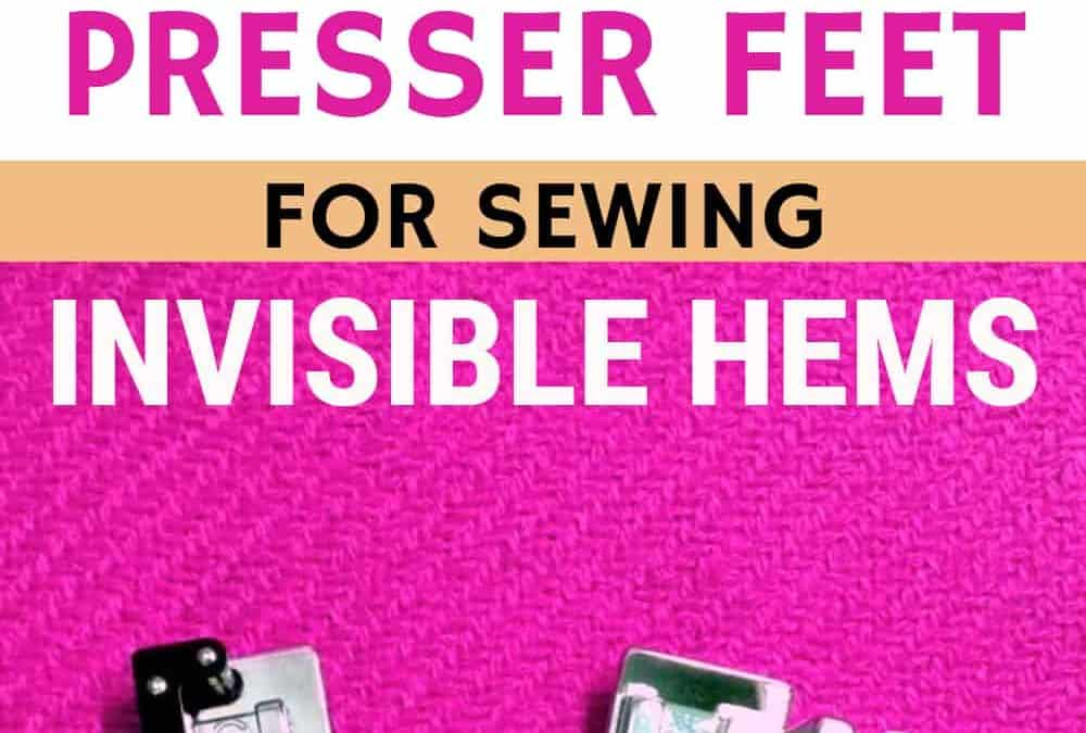 Blind hem foot: How to sew an invisible hem with a sewing machine