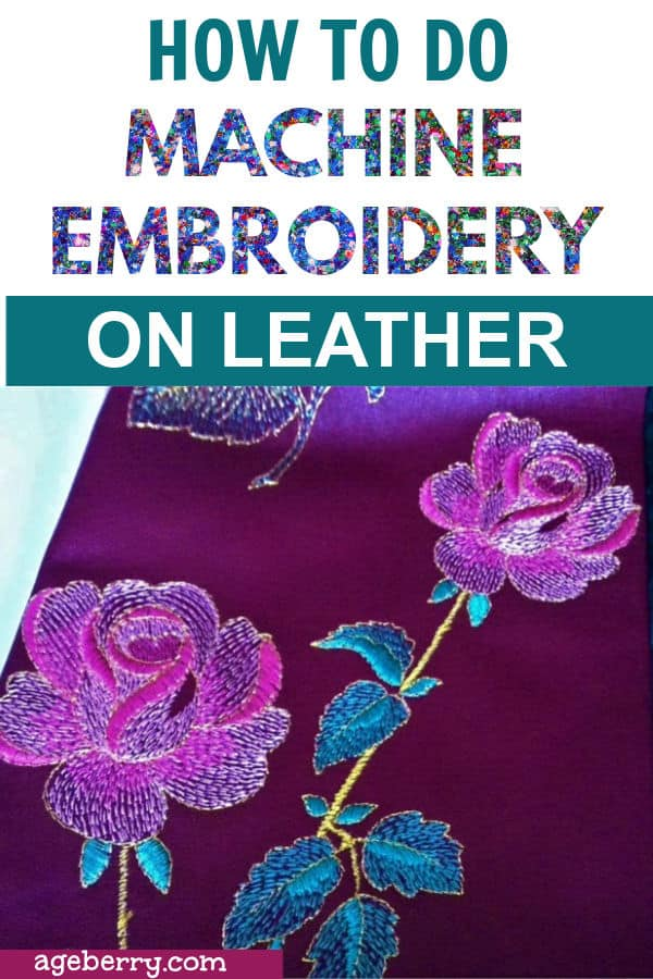 Machine embroidery tutorial: how to embroider on leather