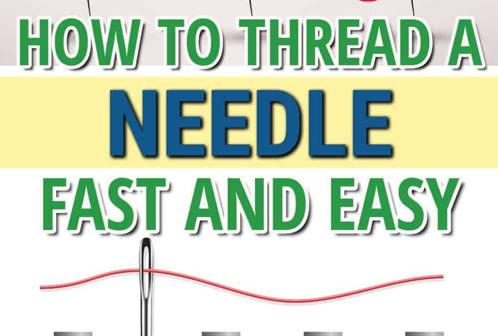 How to thread a needle for hand sewing