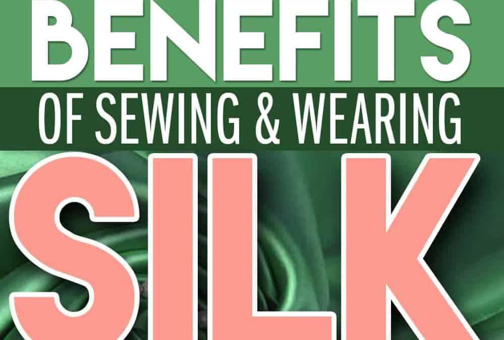 Great benefits of silk fabric