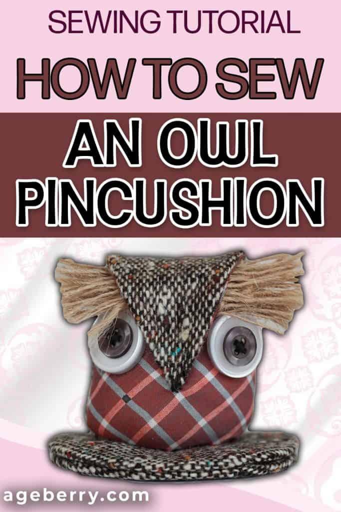 How to sew an owl pincushion
