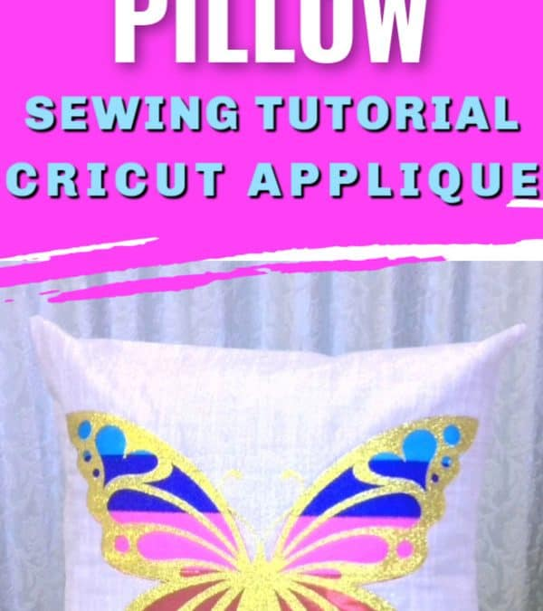 Butterfly Applique Pillow Sewing Tutorial