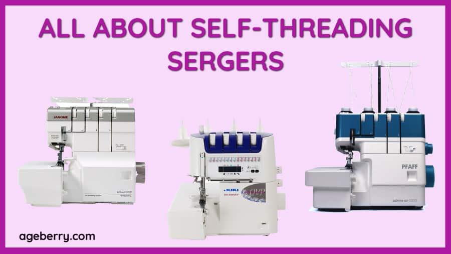 self-threading sergers