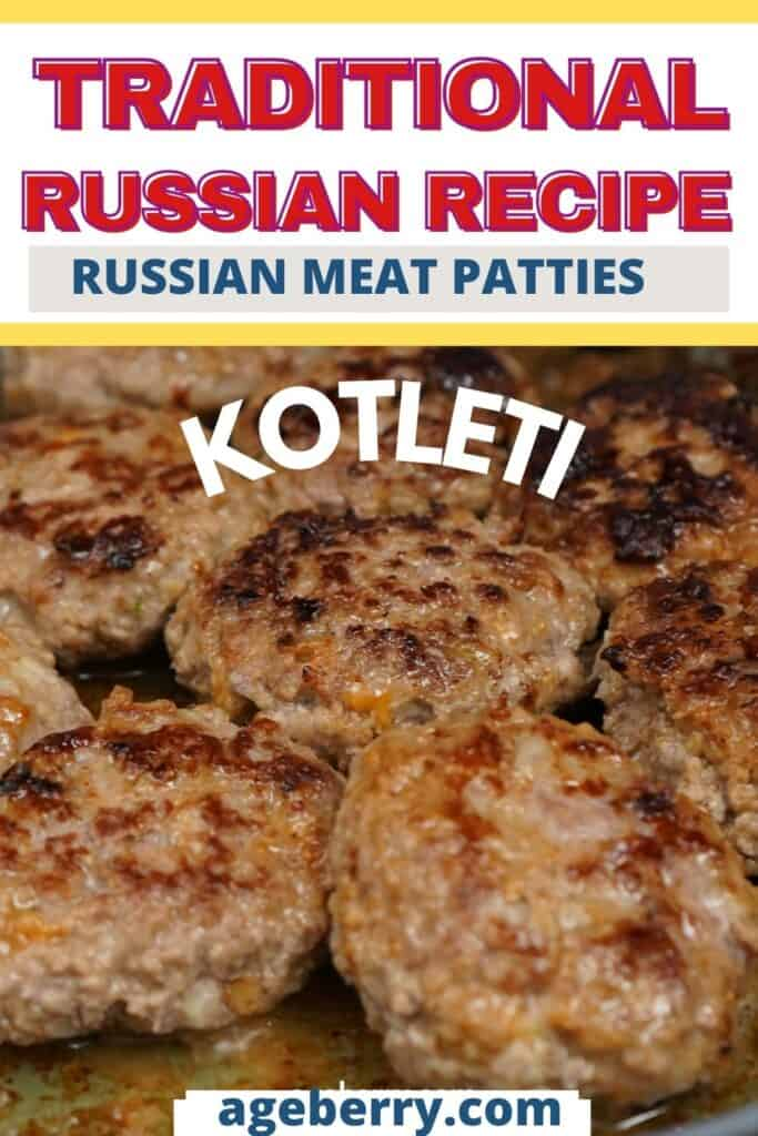 Russian meat patties kotleti recipe