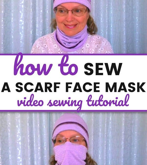 How To Sew A Scarf Face Mask