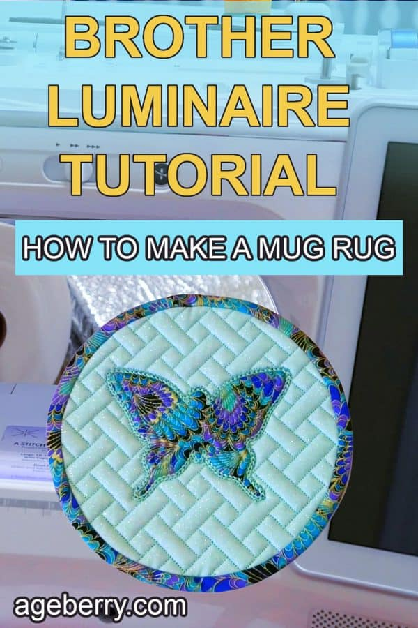 Brother Luminaire tutorial: how to make a mug rug in the hoop