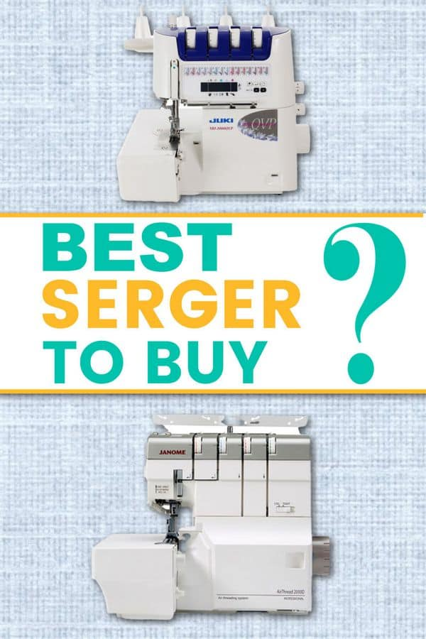 Best serger to buy - a serger buying guide for beginners