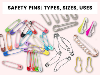 Safety Pins: Types, Sizes and How to Use Them
