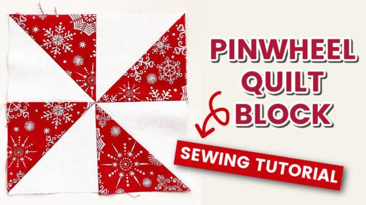 how to make perfect pinwheel quilt blocks
